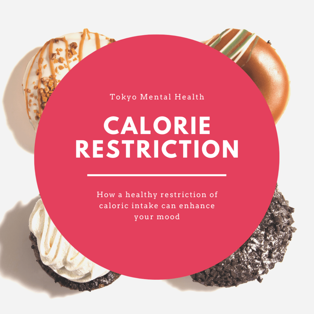 "A poster that says ""Tokyo Mental Health- Calorie restriction: How a healthy restriction of calorie intake can enhance your mood."""